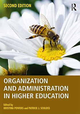 Organization and Administration in Higher Education PDF