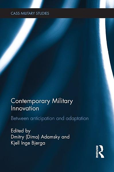 Download Contemporary Military Innovation Book