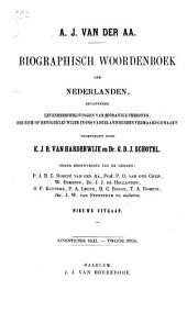 Biographisch woordenboek der Nederlanden: bevattende levensbeschrijvingen van zoodanige personen, die zich op eenigerleiwijze in ons Vaderland hebben vermaard gemaakt, Volume 23