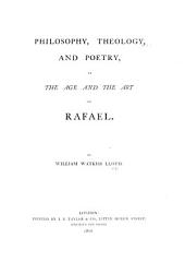 Philosophy, Theology, and Poetry, in the age and the art of Rafael