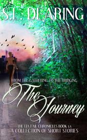 From The Gathering to The Bridging A Lia Fail Short Story Collection, Vol. 1: A Lia Fail Short Story Collection, Vol. 1