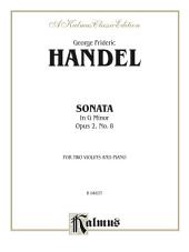 Sonata in G Minor, Opus 2, No. 8: For Two Violins and Piano