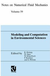 Modeling and Computation in Environmental Sciences: Proceedings of the First GAMM-Seminar at ICA Stuttgart, October 12–13, 1995