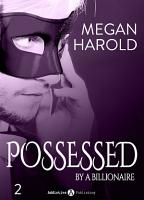 Possessed by a Billionaire   Band 2 PDF