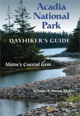 Acadia National Park Dayhiker s Guide PDF