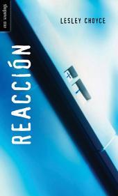 Reacción: (Reaction)