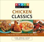 Knack Chicken Classics: A Step-by-Step Guide to Favorites for Every Season