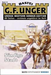 G. F. Unger Sonder-Edition - Folge 013: Sündige Stadt