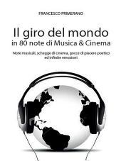 Il giro del mondo in 80 note di Musica & Cinema