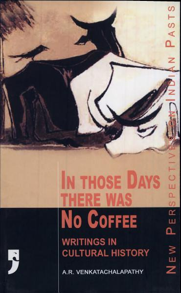 In Those Days There was No Coffee PDF
