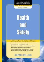 Health and Safety: A Workbook for Social Care Workers
