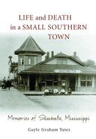 Life and Death in a Small Southern Town PDF