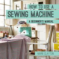 How to Use a Sewing Machine PDF