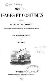 Mœurs, usages et costumes de tous les peuples du monde: d'après des documents and authentiques et les voyages des plus récents, Volume2