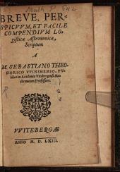 Breve, perspicuum, et facile compendium logisticae astronomiae