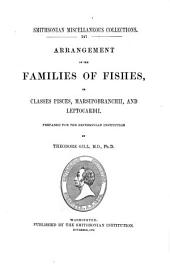 Arrangement of the Families of Fishes, Or Classes Pisces, Marsipobranchii, and Leptocardii