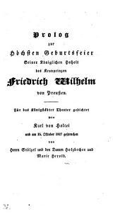 Prolog zur Höchsten Geburtsfeier Seiner K. Hoheit des Kronprinzen Friedrich Wilhelm von Preußen