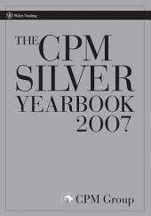 The CPM Silver Yearbook 2007: Edition 2