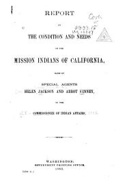 Report on the Condition and Needs of the Mission Indians of California