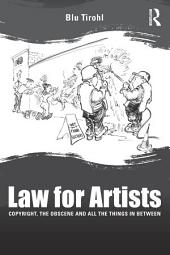 Law for Artists: Copyright, the obscene and all the things in between