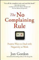 The No Complaining Rule PDF