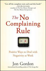 The No Complaining Rule Book PDF