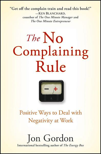 The No Complaining Rule