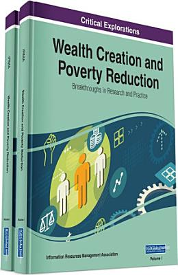 Wealth Creation and Poverty Reduction  Breakthroughs in Research and Practice PDF