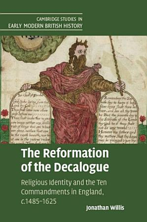 The Reformation of the Decalogue PDF