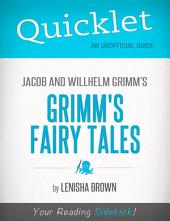 Quicklet On Grimm's Fairy Tales