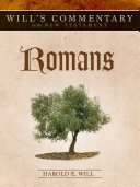 Will's Commentary on the New Testament, Volume 6: Romans