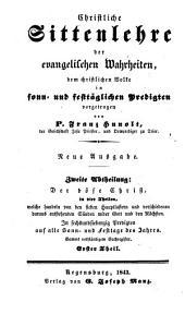 Christliche Sittenlehre der evangelischen Wahrheiten: dem christlichen Volke in sonn- und festtäglichen Predigten vorgetragen, Band 5