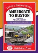 AMBERGATE TO BUXTON