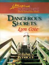 Dangerous Secrets