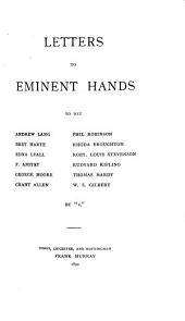 Letters to Eminent Hands: To Wit: Andrew Lang [and Others]