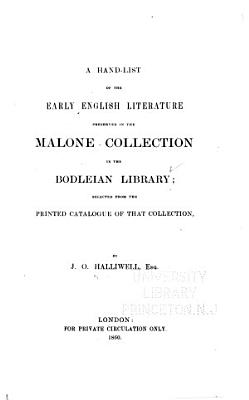 A Hand list of the Early English Literature Preserved in the Malone Collection in the Bodleian Library
