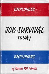 Job Survival Today: Enterprise Effectiveness