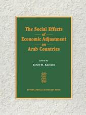 The Social Effects of Economic Adjustment on Arab Countries