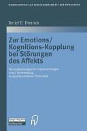 Zur Emotions Kognitions Kopplung bei St  rungen des Affekts PDF