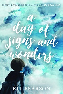 A Day Of Signs And Wonders