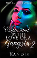 Captivated by the Love of a Gangsta 2 PDF