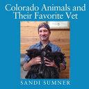 Colorado Animals and Their Favorite Vet