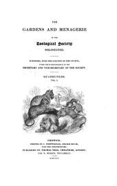 The Gardens and Menagerie of the Zoological Society Delineated: Quadrupeds