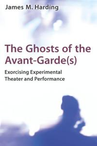 The Ghosts of the Avant Garde s  PDF