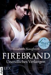 Firebrand - Unendliches Verlangen