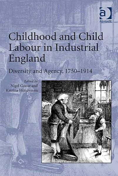 Childhood and Child Labour in Industrial England PDF
