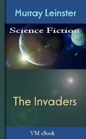 The Invaders: Leinster'S Science Fiction