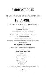 Embryologie; ou, Traité complet du développement de l'homme et des animaux supérieurs