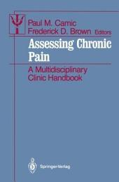 Assessing Chronic Pain: A Multidisciplinary Clinic Handbook