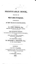 A Profitable Booke Treating Of The Lawes Of England And Now Translated Out Of French Into English Etc B L  Book PDF